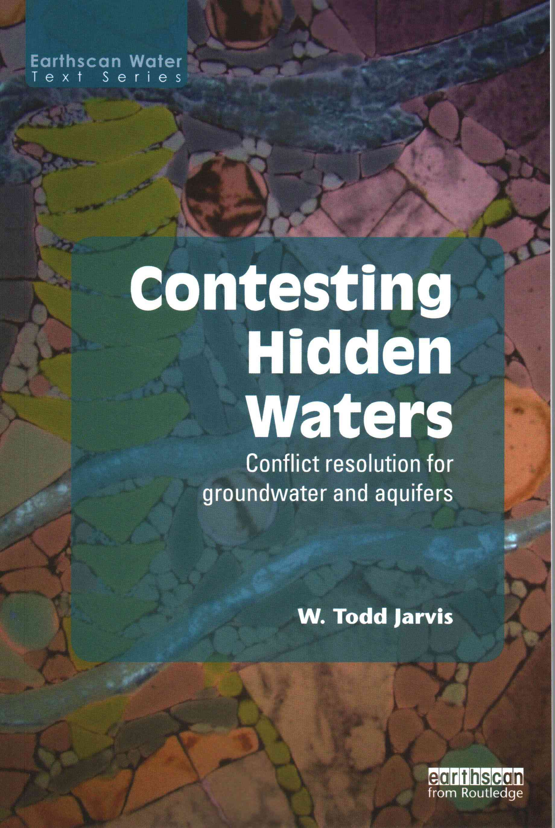 Contesting Hidden Waters By Jarvis, W. Todd